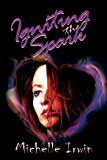 Igniting the Spark (Daughter of Fire Book 4)