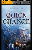 Quick Change Volume 1: Slyborn