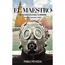 El Maestro: Una historia de amor, suspense y misterio (El Profesor: thriller en español nº 3) (Spanish Edition) Jan 11, 2017