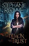The Demon You Trust (Magical Elite #1)