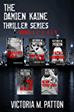 Damien Kaine Thriller Series Books 1-5: An Edgy Gripping Fast Paced Novel (Damien Kaine Series)