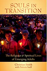 Souls in Transition: The Religious and Spiritual Lives of Emerging Adults Kindle Edition