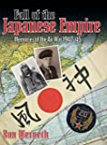 Fall of the Japanese Empire: Memories of the Air War 1942-45