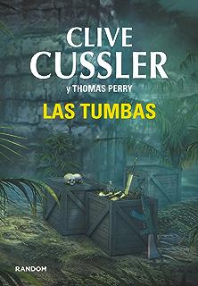 Las tumbas (Las aventuras de Fargo 4) (Spanish Edition)