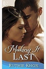 Making It Last: A Novella: A Camelot Novella (Camelot Series Book 4) Kindle Edition
