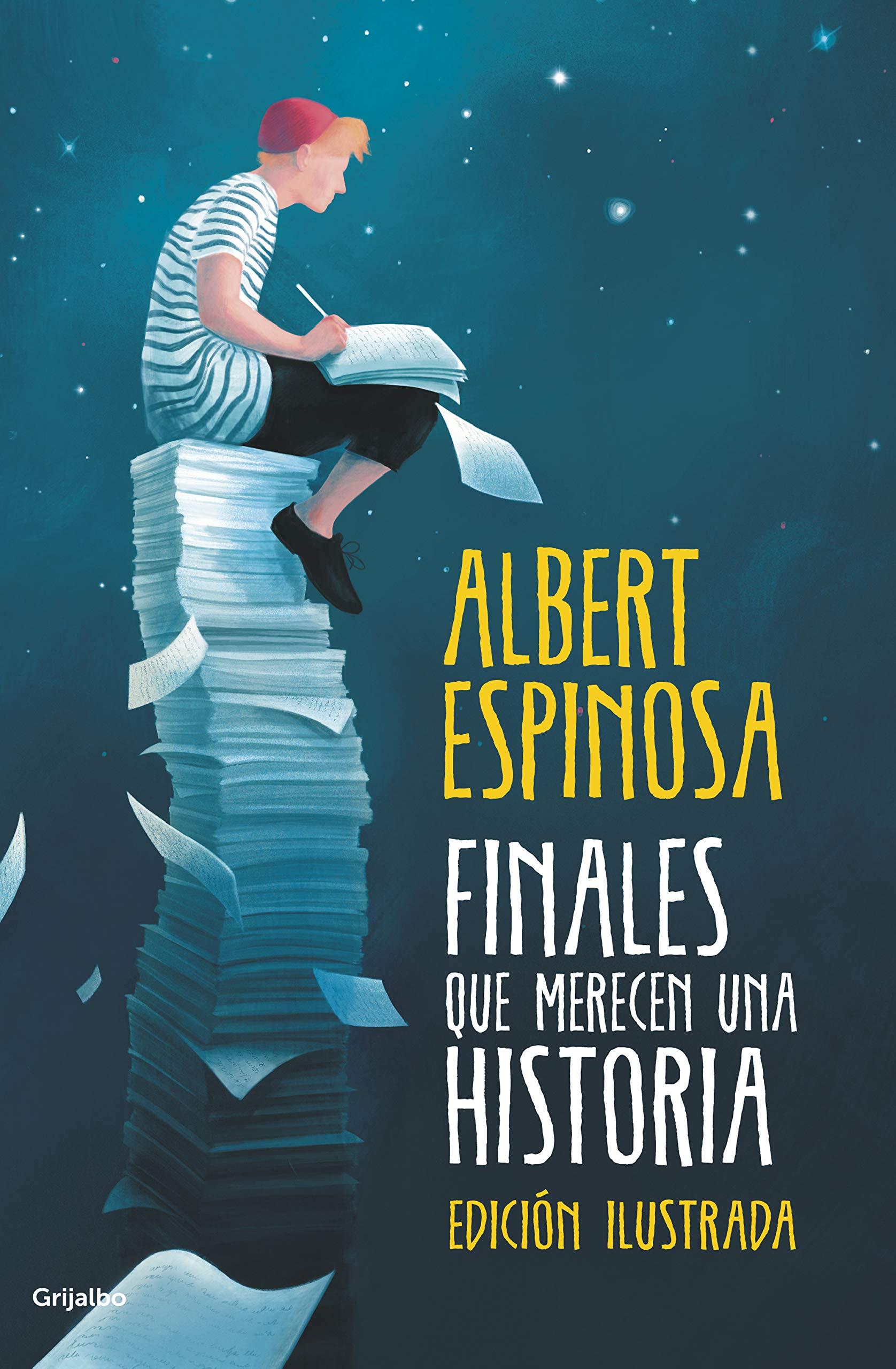 Finales que merecen una historia: Lo que perdimos en el fuego, renacerá en  las cenizas versión en español: Amazon.es: Albert Espinosa: Libros