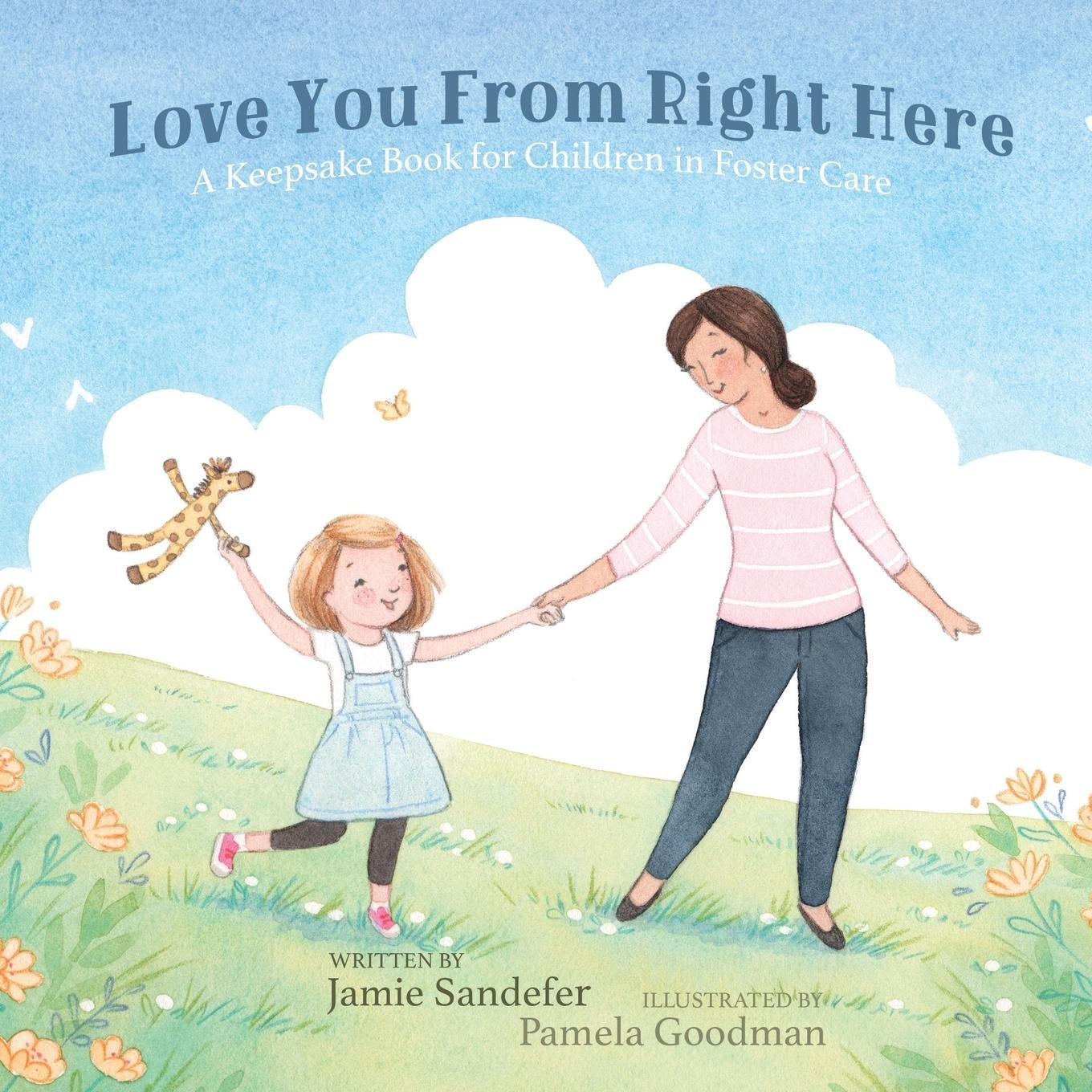 Love You From Right Here: A Keepsake Book for Children in Foster Care