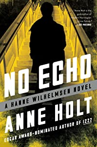 No Echo: Hanne Wilhelmsen Book Six (A Hanne Wilhelmsen Novel 6)