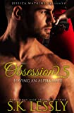 Obsession 2.5: Loving An Alpha Male