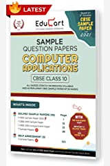 Educart CBSE Class 10 Computer Application Sample Question Papers 2021 (As Per 9th Oct CBSE Sample Paper) Kindle Edition