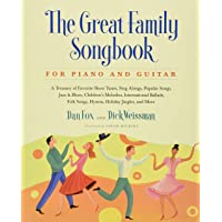 Great Family Songbook: A Treasury of Favorite Show Tunes, Sing Alongs, Popular Songs, Jazz & Blues, Children's Melodies…