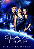 The Slave Trap (The Darkon Warriors Book 7.5)