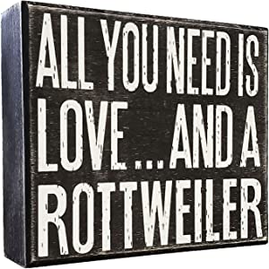 JennyGems - All You Need is Love and a Rottweiler - Real Wood Stand Up Box Sign - Rottweiler Gift Series, Rottweiler Moms and Owners, Rottweiler Quotes