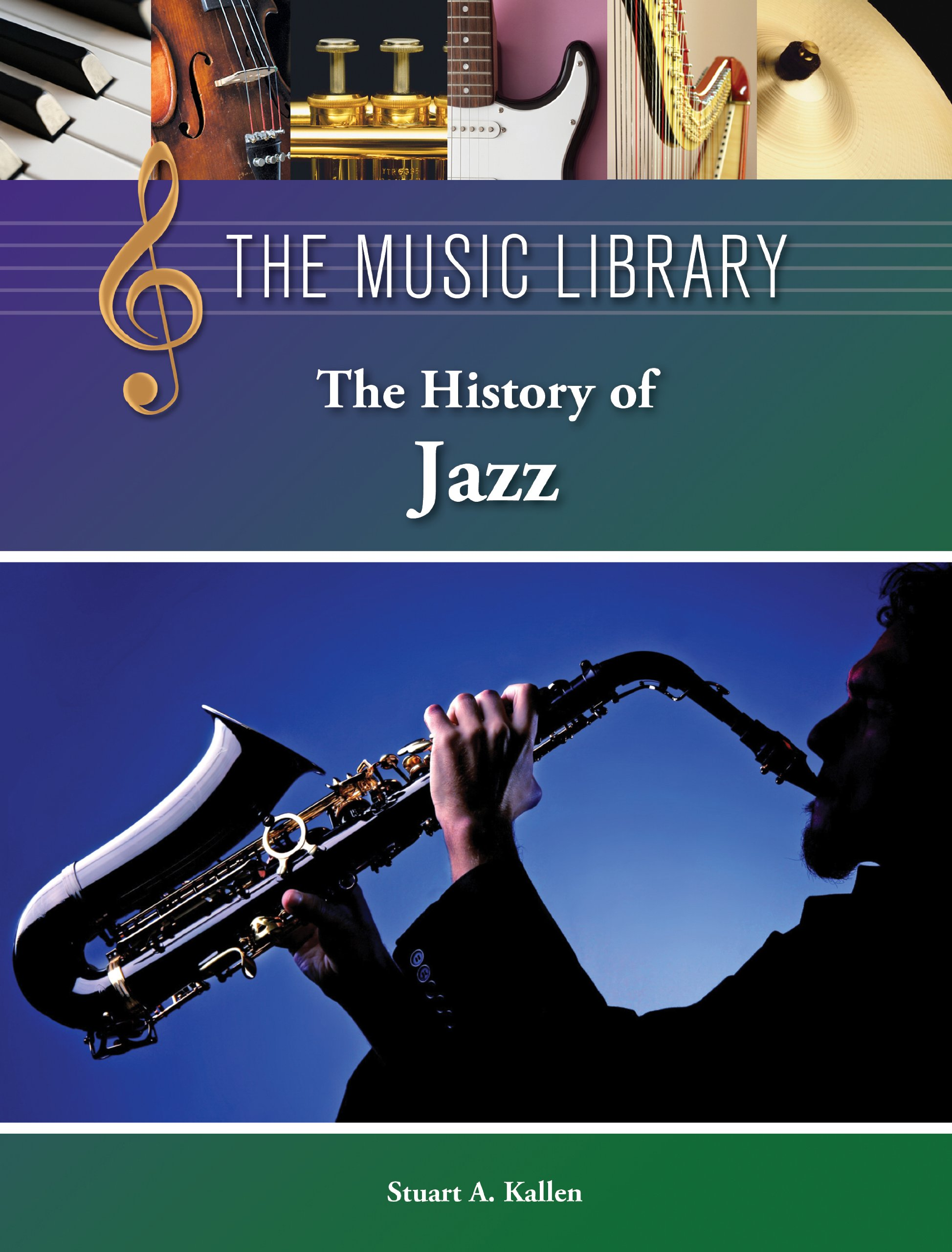 The History of Jazz (The Music Library) PDF