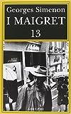 I Maigret: 13