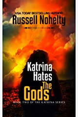 Katrina Hates the Gods: A Mythological Space Adventure (The Katrina Series Book 2) Kindle Edition