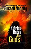 Katrina Hates the Gods: A Mythological Space Adventure (The Katrina Series Book 2)
