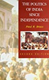 NCHI: The Politics of India Since Independence (South Asian Edition) (The New Cambridge History of India)