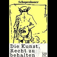 Die Kunst Recht zu behalten (Sachbücher bei Null Papier) (German Edition)