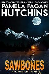Sawbones: A Patrick Flint Novel Kindle Edition