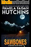 Sawbones: A Patrick Flint Novel