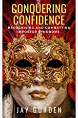 Conquering Confidence Kindle Edition