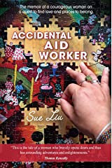 Accidental Aid Worker Kindle Edition