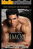 Saving Simon: Bad Boys of Sweetwater (Tarnished Saints Series Book 5)