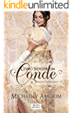 Como Seduzir um Conde (Amores Indecentes Livro 1)