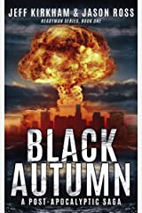 Black Autumn: A Survival Post-Apocalyptic Thriller (The ReadyMan Series Book 1) Kindle Edition