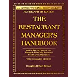 The Restaurant Manager's Handbook: How to Set Up, Operate, and Manage a Financially Successful Food Service Operation