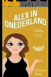 Empty Nest (Alex in Onederland, Book 4)