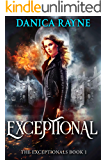Exceptional: A Reverse Harem Paranormal Romance (The Exceptionals, Book 1)