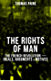 THE RIGHTS OF MAN: The French Revolution – Ideals, Arguments & Motives: Being an Answer to Mr. Burke's Attack on the French Revolution (English Edition)
