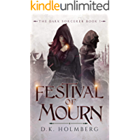 Festival of Mourn (The Dark Sorcerer Book 1)