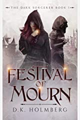 Festival of Mourn (The Dark Sorcerer Book 1) Kindle Edition