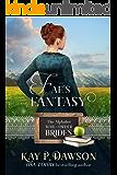 Fae's Fantasy (The Alphabet Mail-Order Brides Book 6)