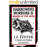 Harrowing Horrors II: Shades of the Abyss