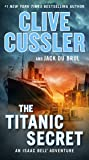 The Titanic Secret (An Isaac Bell Adventure)