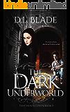 The Dark Underworld: A Paranormal Vampire Series (The Chosen Coven Book 2)