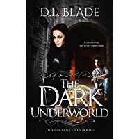 The Dark Underworld: A Paranormal Vampire Series (The Chosen Coven Book 2) (English Edition)