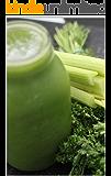 Grüne Smoothies zum Abnehmen, Gesund leben und wohlfühlen mit Bananen, Himbeer, Apfel, Kiwi, Karotten, Birnen etc.