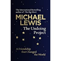 The Undoing Project : A Friendship that Changed the World