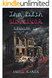 The Fifth Survivor: Episode 4