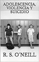 ADOLESCENCIA VIOLENCIA Y