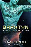 Braxtyn (Mated to the Alien Book 8)