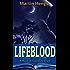 Lifeblood: A Magic of Solendrea Single