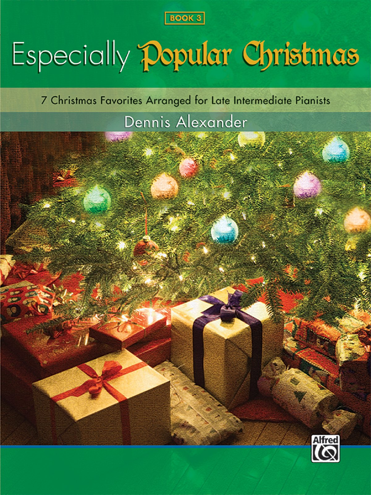 Especially for Christmas, Pop, Bk 3: 7 Christmas Favorites Arranged for Late Intermediate Pianists