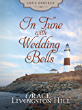 In Tune with Wedding Bells (Love Endures)