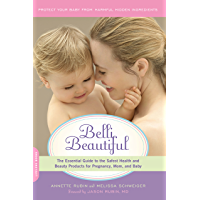 Belli Beautiful: The Essential Guide to the Safest Health and Beauty Products for Pregnancy, Mom, and Baby (English Edition)